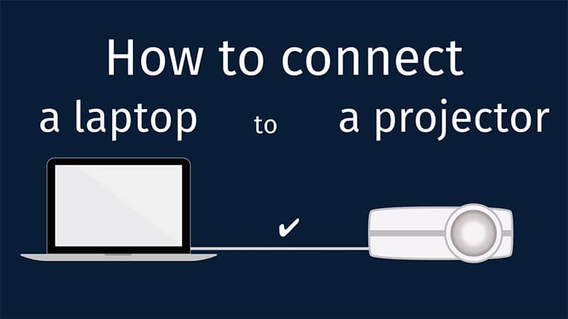 How to connect laptop to projector